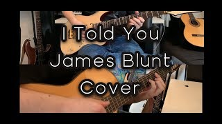 James Blunt   I Told You, Acoustic Jazzy Instrumental Guitar Cover