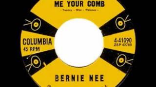 Bernie Nee - Lend Me Your Comb