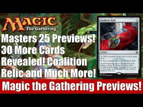 MTG Masters 25 Previews! 30 More Cards Revealed Including Coalition Relic!