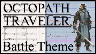 "New Transcription: ""Battle Theme I"" from Octopath Traveler (2018)"