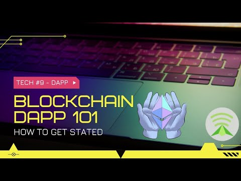 DApp 101 - How to get started