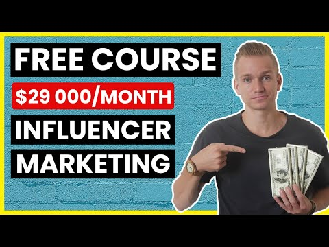 Influencer Marketing Step By Step 2021 (Free Course/Tutorial)