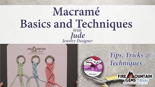 Macrame Basics And Techniques