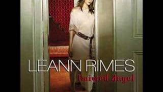 Leann Rimes- You made me find myself