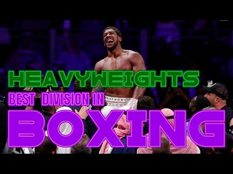 THE HEAVYWEIGHT DIVISION IS TH BEST IN BOXING....BY MILES