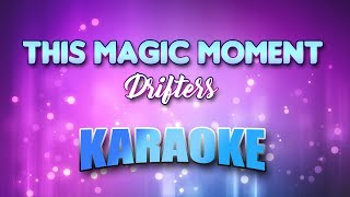 This Magic Moment - Drifters (Karaoke version with Lyrics)