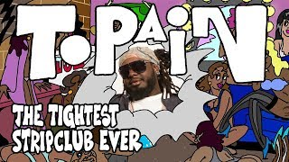 T-Pain Opens The First Inside Out Strip Club | Tightest Ever