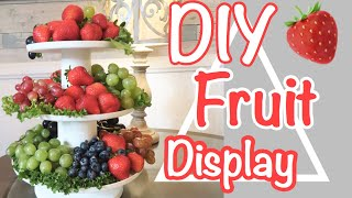 DIY FRUIT TRAY!// FRUIT TRAY DISPLAY IDEAS!!