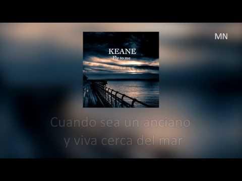 Keane - Fly to me [Subtitulada al Español] HD