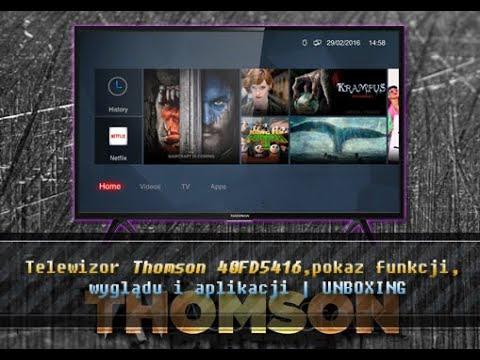 Telewizor THOMSON 40FD5416, pokaz funkcji, wyglądu i aplikacji | UNBOXING