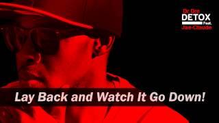 Dr. Dre Feat. Jae-Claude - Till Detox Drop [HD] + Lyrics