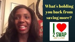 What is holding you back from saving more money?