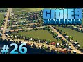 Cities: Skylines - Part 26 - THE DISCOTOPIA TRIANGLE