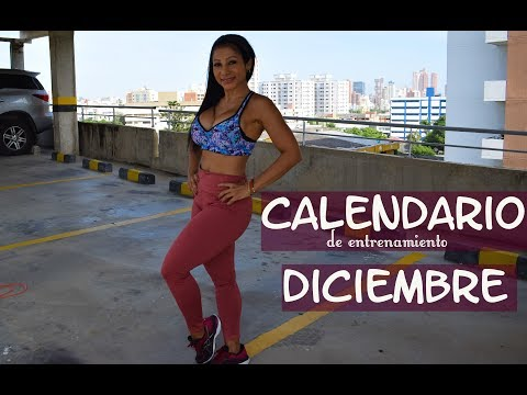 RETO | CALENDARIO de entrenamiento DICIEMBRE 2019 | rutinas completas con Dey Palencia Reyes