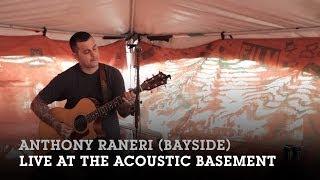 Anthony Raneri (Bayside) - Acoustic Basement 6.20.14 Full Set