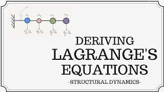 Deriving Lagrange's Equations