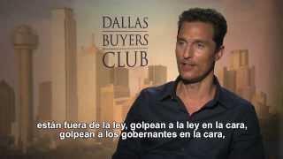 DALLAS BUYERS CLUB | Entrevista a Matthew McConaughey