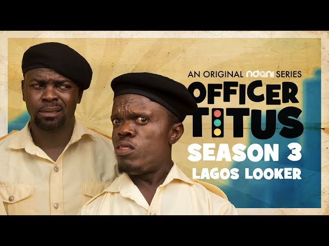 Oga Titus and Officer Odafe Meet a Lagos Looker
