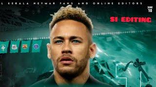 Neymar whatsapp status Si editing