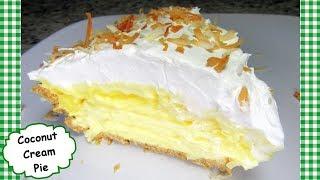 EASY PEASY Coconut Cream Pie ~ No Bake Coconut Cream Pie