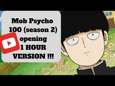 Mob Psycho 100 Season 2 Opening - FULL (1 HOUR VERSION)!!!