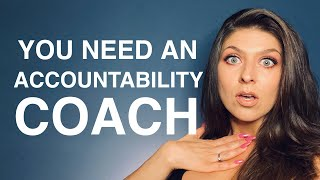 How to get an accountability coach.