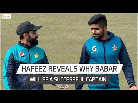 Mohammad Hafeez sheds light on Babar Azam's captaincy