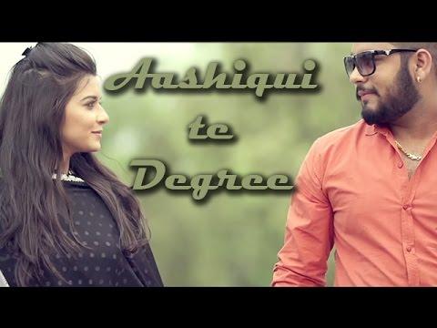 Aashiqui Te Degree  Anmol Brar