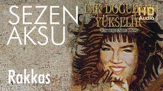 Sezen Aksu - Rakkas (Official Audio)