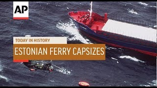 Estonian Ferry Capsizes   1994 | Today In History | 28 Sep 18