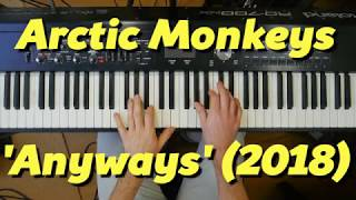 Chords For Arctic Monkeys 'Anyways' (2018) On Keys