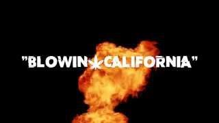 "K-BIZ | ""BLOWIN' CALI"" | A DTV EXCLUSIVE"