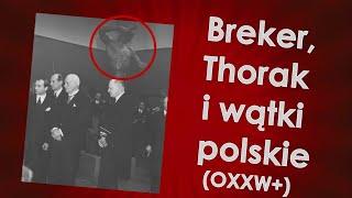Breker, Thorak i wątki polskie (OXXW+) – epilog