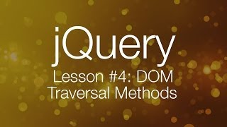jQuery Tutorial #4 - DOM Traversal with jQuery