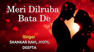 Meri Dilruba Bata De - Full Song | Mera Dil Tere Naam | Shankar Ravi | Superhit Hindi Album Song