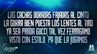 (LETRA) El De La Guitarra - De lejos me verán  (Corridos 2017)