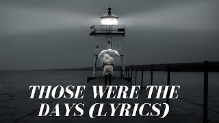 Those Were The Days Lyrics Video Midnght Kids Ft Jared Lee