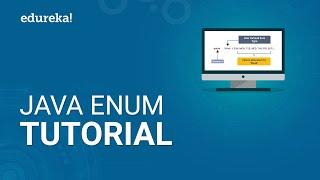 Java Enum Tutorial | Enumeration in Java Explained | Java Tutorial For Beginners | Edureka