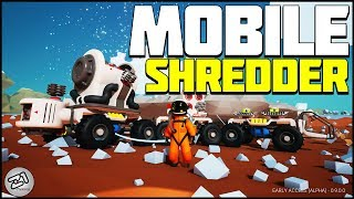 Mobile SHREDDER ! Getting SCRAP ! Astroneer Update 9.0 E3 | Z1 Gaming