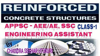Reinforced Concrete Structures (RCC) Class-1 || APPSC - AEE AE || Engineering Assistant Exams