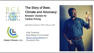 The Story of Beer, Climate and Advocacy:  Brewers' Declare for Carbon Pricing