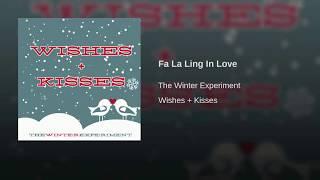 The Winter Experiment - Fa La Ling In Love