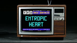 "Drew Worthley ""Entropic Heart"" [Official Video]"