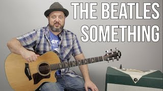 "How to Play The Beatles ""Something"" on Guitar - Guitar Lesson, Tutorial"