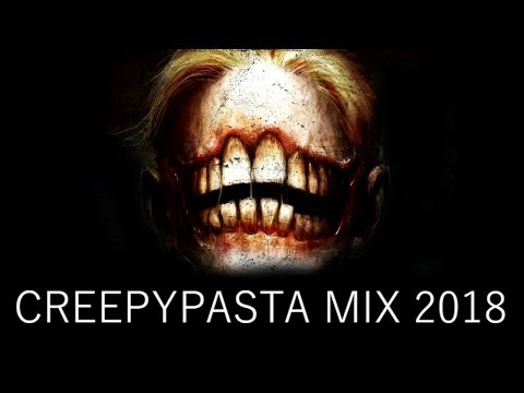 Creepypasta mix 2018 | Wizzory