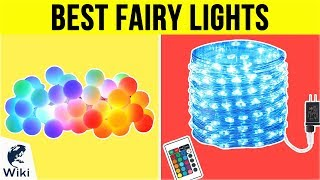 10 Best Fairy Lights 2019