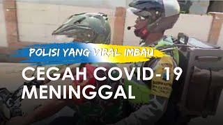 Polisi yang Videonya Viral Boncengan Motor Imbau Cegah Covid-19 Meninggal Dunia, Ini Kronologinya