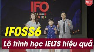 IELTS Face-off SS6: Lộ trình học IELTS hiệu quả   IELTS FIGHTER