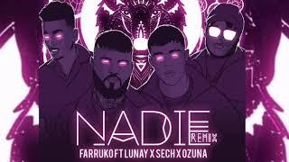 Nadie Remix - Farruko, Ozuna, Lunay, Sech