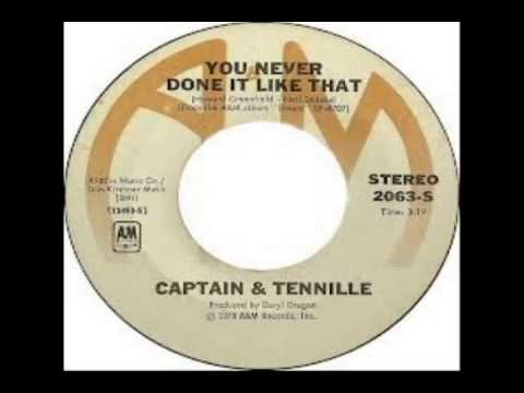 Captain and Tennille - You Never Done It Like That (1978)